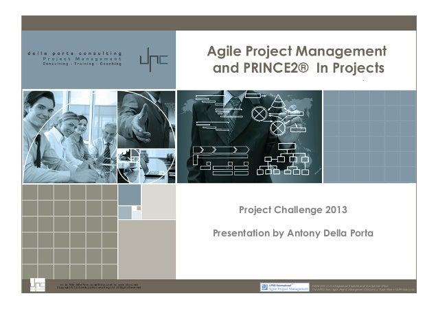 m: 44 7533 240 675; e: acdp@d-p-c.net; w: www.d-p-c.net  Project Challenge 2013  Presentation by Antony Della Porta  Copyr...