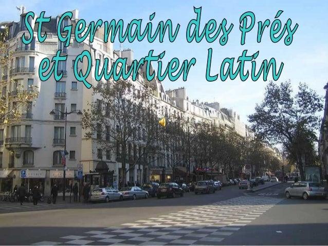 Ce quartier de Paris se trouve sur la rive gauche de la Seine, à la hauteur des Tuileries. Il se développa autour de l'abb...