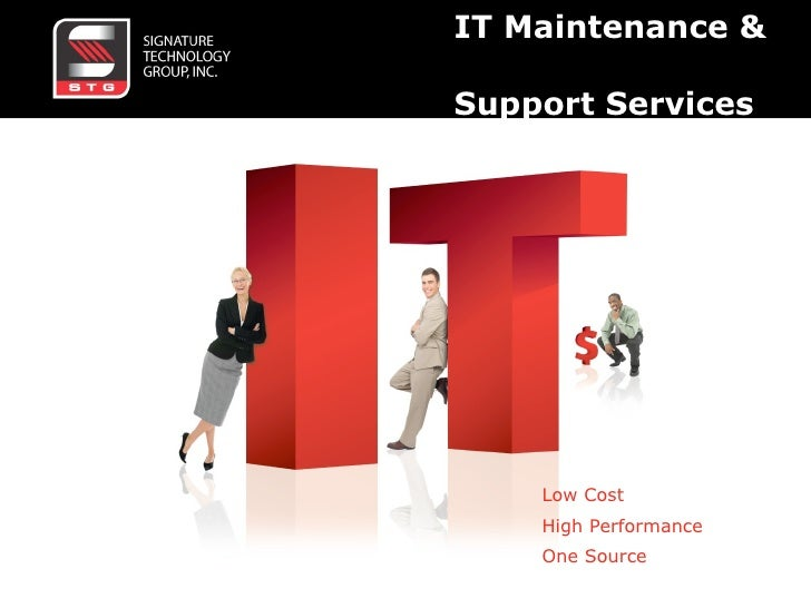 IT Maintenance &  Support Services Low Cost High Performance One Source