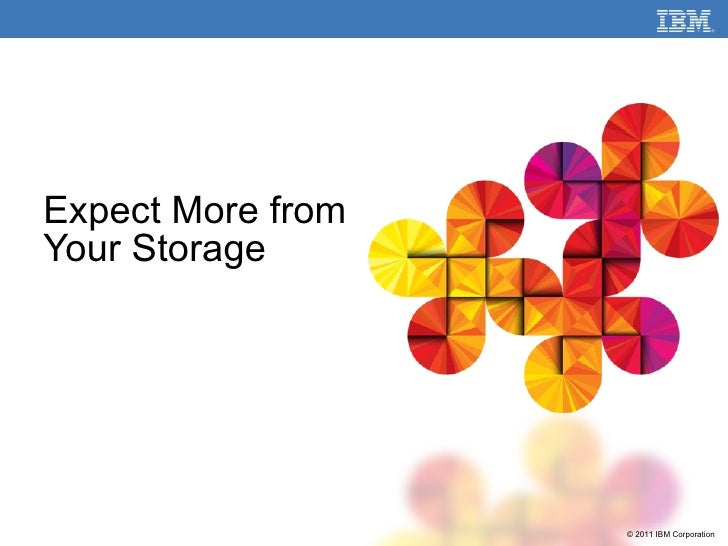 Expect More from Your Storage