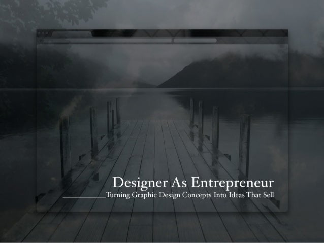 Designer As Entrepreneur