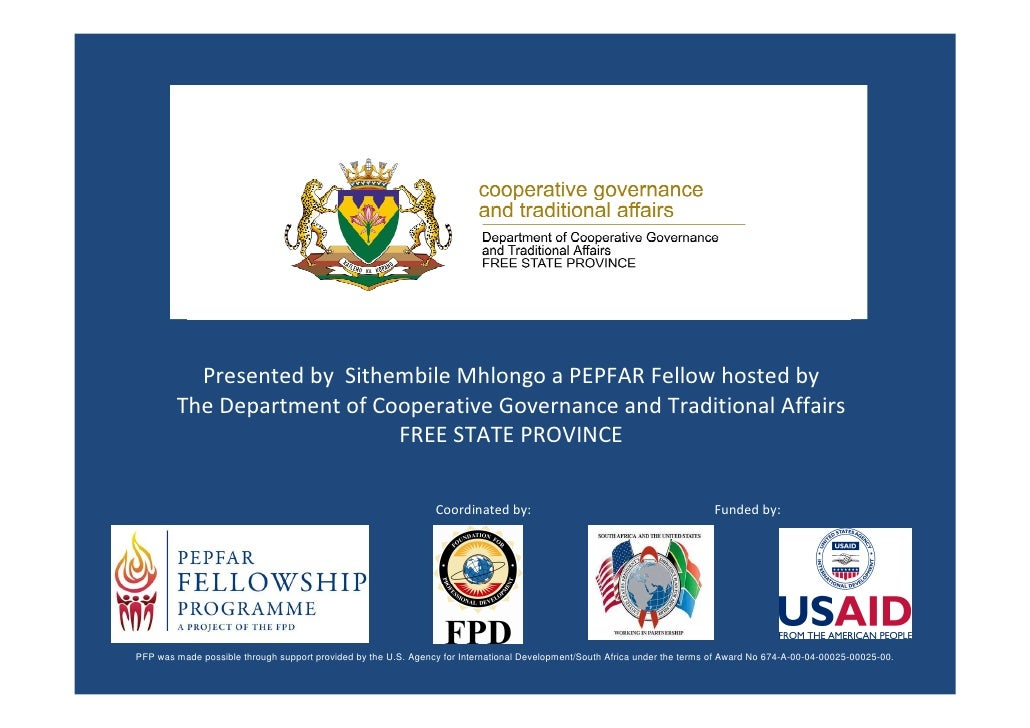 Presented by Sithembile Mhlongo a PEPFAR Fellow hosted by         The Department of Cooperative Governance and Traditional...