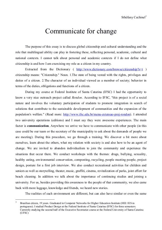 redacao essay  sthefany cechinel1 communicate for change the purpose of this essay is to discuss global citizenship and