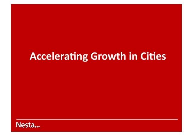 Accelera'ng  Growth  in  Ci'es