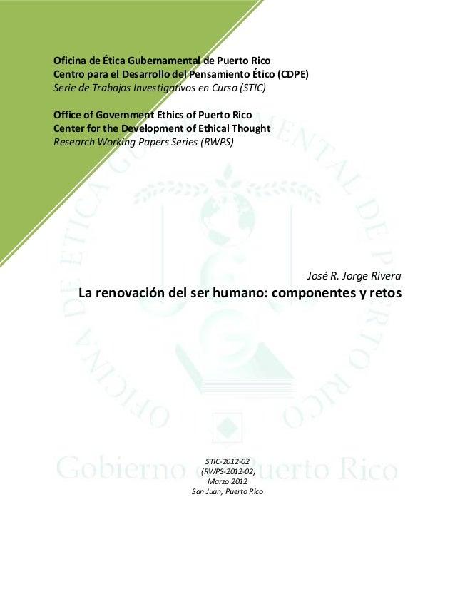 Oficina de Ética Gubernamental de Puerto Rico Centro para el Desarrollo del Pensamiento Ético (CDPE) Serie de Trabajos Inv...