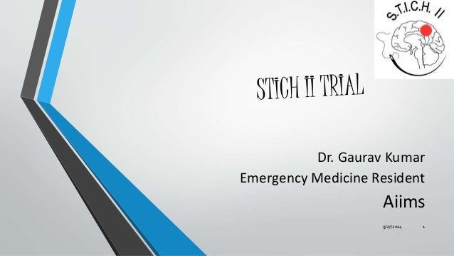 Dr. Gaurav Kumar  Emergency Medicine Resident  Aiims  9/27/2014 1