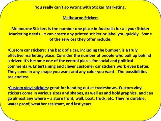 Sticker Marketing Is An Excellent Advertising - Promotional custom vinyl stickers australia