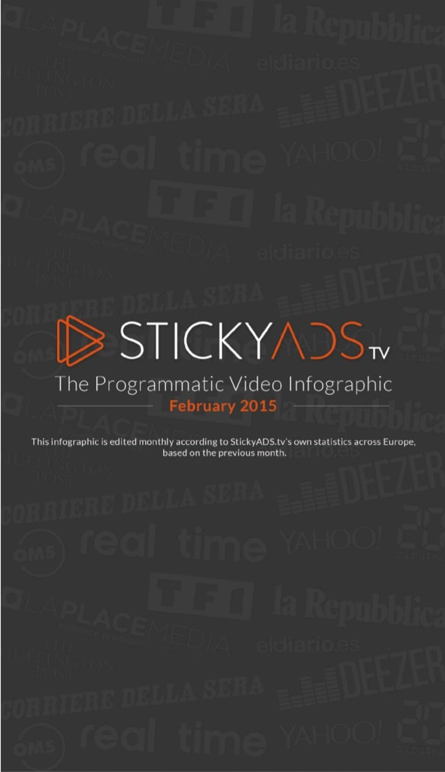 [§ STICKY/ DSw  The Programmatic Video lnfographic:  February 2015  This infographic is edited monthly according to Sticky...