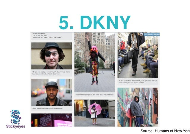 5. DKNY Source: Humans of New York
