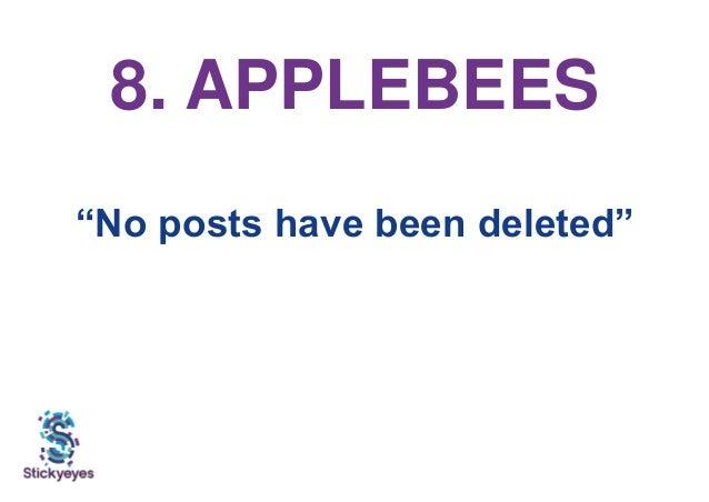 """8. APPLEBEES """"No posts have been deleted"""""""