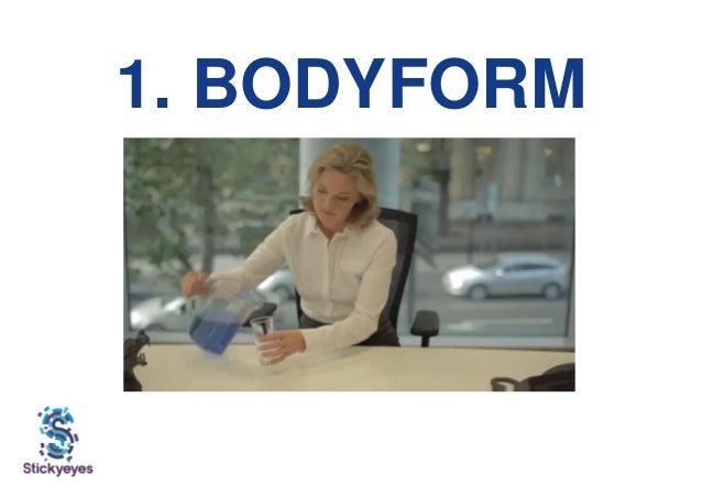 1. BODYFORM