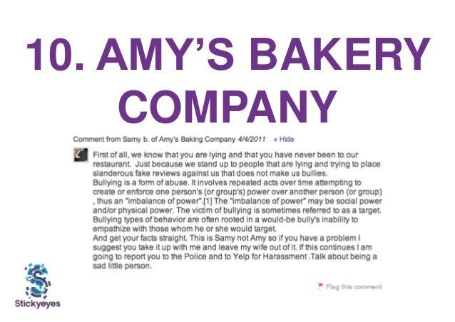 10. AMY'S BAKERY COMPANY