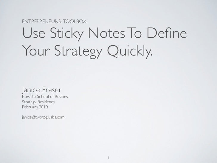 ENTREPRENEUR'S TOOLBOX:  Use Sticky Notes To Define Your Strategy Quickly.  Janice Fraser Presidio School of Business Strat...