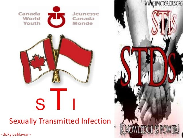S   TI    Sexually Transmitted Infection-dicky pahlawan-