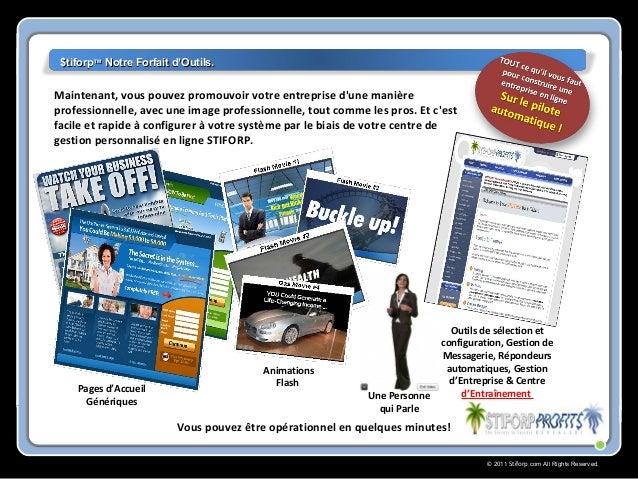 © 2011 Stiforp.com All Rights Reserved. Maintenant, vous pouvez promouvoir votre entreprise d'une manière professionnelle,...