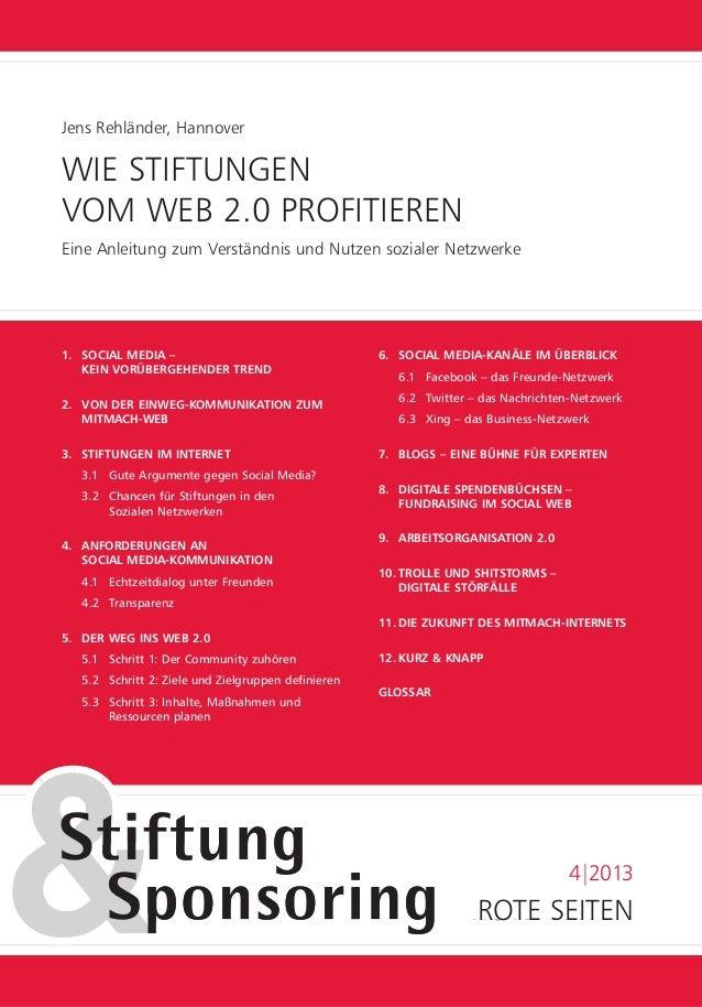 ROTESEITENROTESEITEN 4|2013 Jens Rehländer, Hannover WIE STIFTUNGEN VOM WEB 2.0 PROFITIEREN Eine Anleitung zum Verständn...