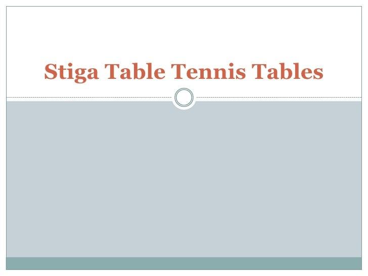 StigaTable Tennis Tables<br />