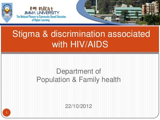 Stigma & discrimination associated             with HIV/AIDS              Department of         Population & Family health...
