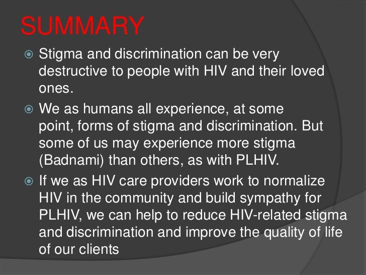 reducing hiv stigma among nursing students The goals of nursing care related to hiv/aids include reducing morbidity and mor-   stigma and discrimination experienced by patients in the healthcare setting.
