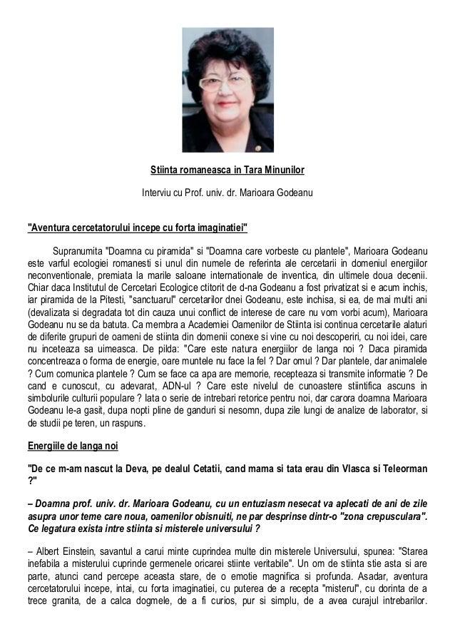 """Stiinta romaneasca in Tara Minunilor Interviu cu Prof. univ. dr. Marioara Godeanu """"Aventura cercetatorului incepe cu forta..."""