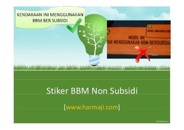 StikerBBMNonSubsidi    [www.harmaji.com]