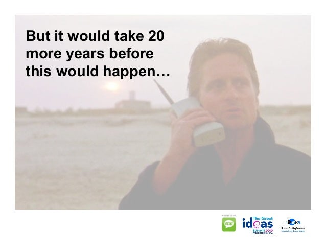 Now, mobile phones are virtually universal. !
