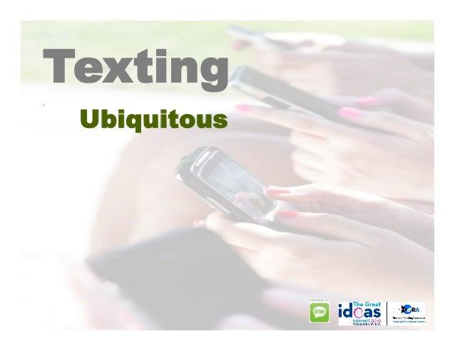 Ubiquitous Everybody texts. .