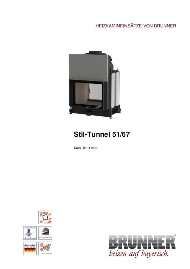 brunner stil kamin tunnel 51 67. Black Bedroom Furniture Sets. Home Design Ideas