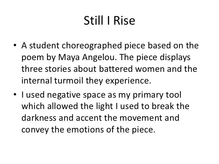 Still I Rise<br />A student choreographed piece based on the poem by Maya Angelou. The piece displays three stories about ...