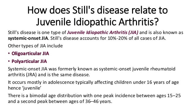 Adult onset juvenile rheumatoid arthritis