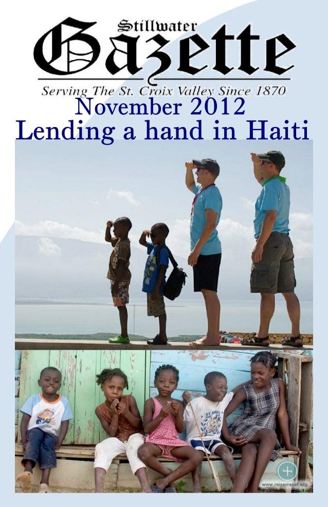 Lending a hand in Haiti                              Stillwater Gazette - StillwaterMinnesota - By Avery Cropp on November...