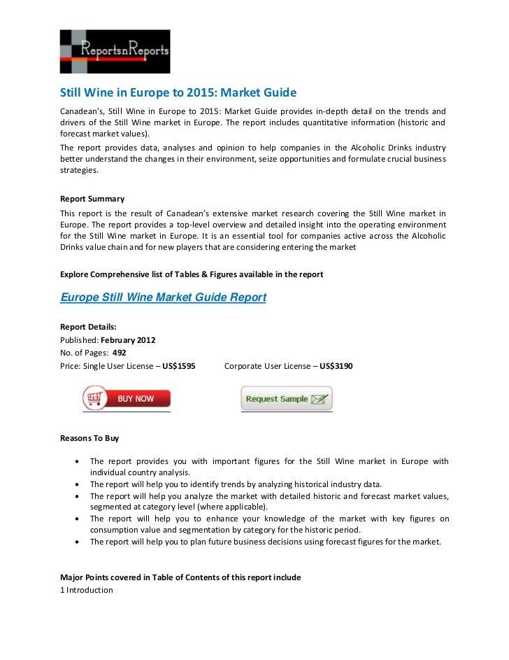 Still Wine in Europe to 2015: Market GuideCanadean's, Still Wine in Europe to 2015: Market Guide provides in-depth detail ...