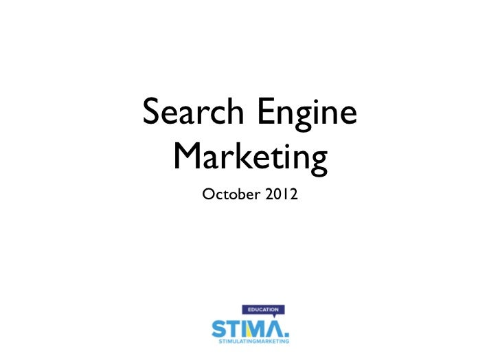 Search Engine  Marketing   October 2012
