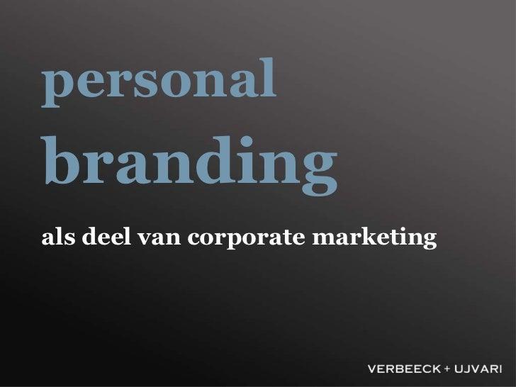 personalbrandingals deel van corporate marketing