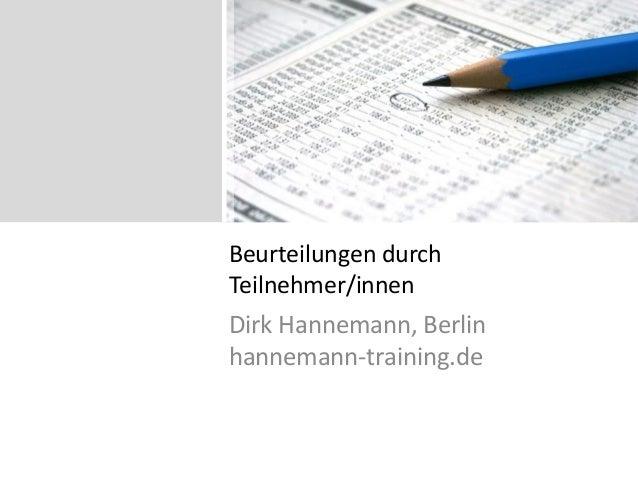 Beurteilungen durch Teilnehmer/innen Dirk Hannemann, Berlin hannemann-training.de