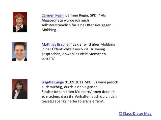 """Carmen Regin Carmen Regin, SPD: """" Als Abgeordnete würde ich mich selbstverständlich für eine Offensive gegen Mobbing ... M..."""