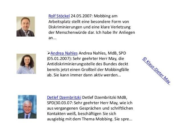 Rolf Stöckel 24.05.2007: Mobbing am Arbeitsplatz stellt eine besondere Form von Diskriminierungen und eine klare Verletzun...