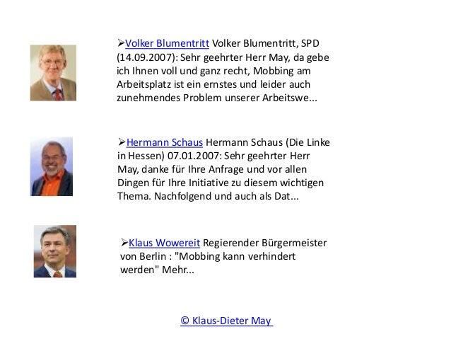 Volker Blumentritt Volker Blumentritt, SPD (14.09.2007): Sehr geehrter Herr May, da gebe ich Ihnen voll und ganz recht, M...