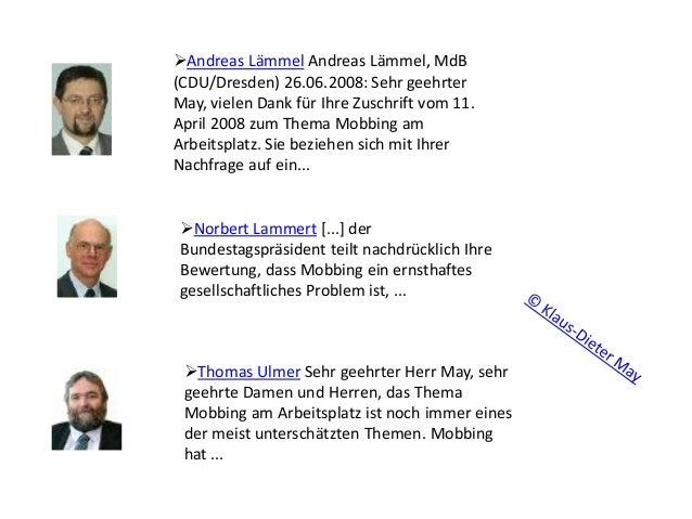 Andreas Lämmel Andreas Lämmel, MdB (CDU/Dresden) 26.06.2008: Sehr geehrter May, vielen Dank für Ihre Zuschrift vom 11. Ap...