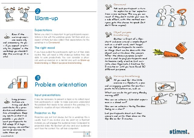 14 www.stimmt.ch Warm-up Warm-up Before you start, it is important to get participants expec- tations in line with the wor...