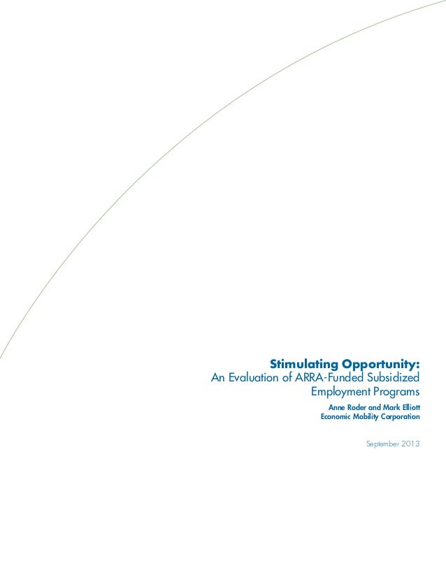 Stimulating Opportunity: An Evaluation of ARRA-Funded Subsidized Employment Programs Slide 3