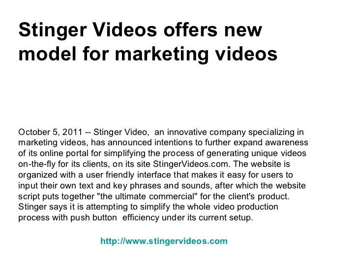 Stinger Videos offers new model for marketing videos October 5, 2011 -- Stinger Video,  an innovative company specializing...