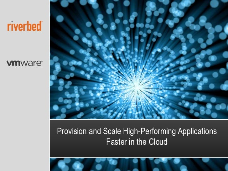 1Provision and Scale High-Performing Applications               Faster in the Cloud