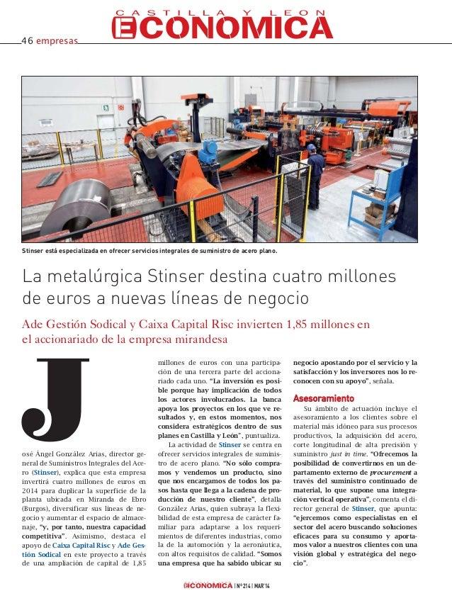 Nº 214 MAR'14 La metalúrgica Stinser destina cuatro millones de euros a nuevas líneas de negocio Ade Gestión Sodical y Cai...