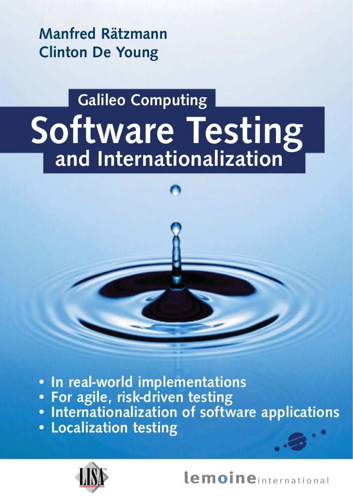 Manfred RätzmannClinton De Young        Galileo ComputingSoftware Testing    and Internationalization•   In real-world imp...