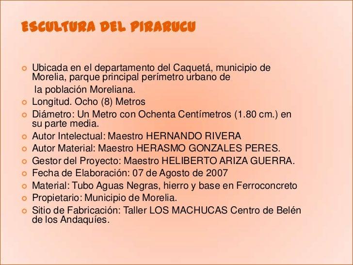 ESCULTURA DEL PIRARUCU<br />Ubicada en el departamento del Caquetá, municipio de Morelia, parque principal perímetro urban...