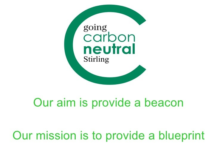 Our mission is to provide a blueprint Our aim is provide a beacon