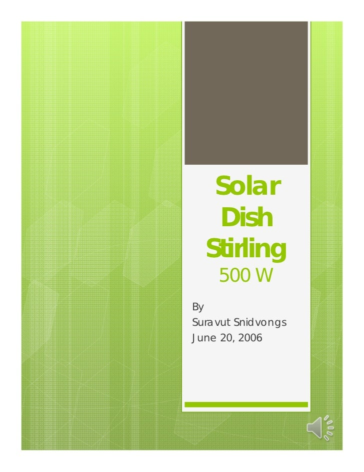 Solar   Dish  Stirling    500 WBySuravut SnidvongsJune 20, 2006