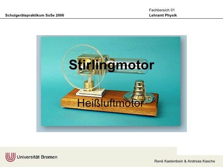 Stirlingmotor Heißluftmotor