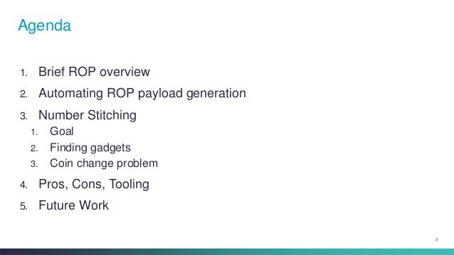 Defcon 22 - Stitching numbers - generating rop payloads from in memory numbers Slide 3